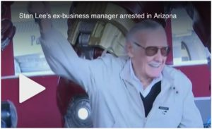 Stan Lee's ex-business manager arrested in Arizona